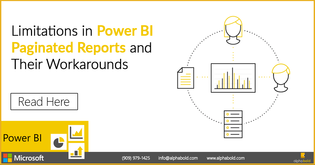 power bi limitations in paginated reports
