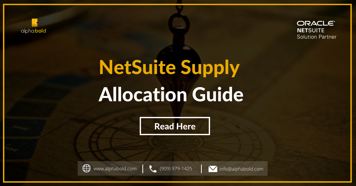 NetSuite Supply Allocation Guide
