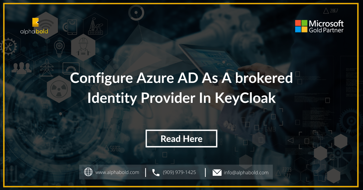 Configure Azure AD as a brokered Identity Provider in KeyCloak
