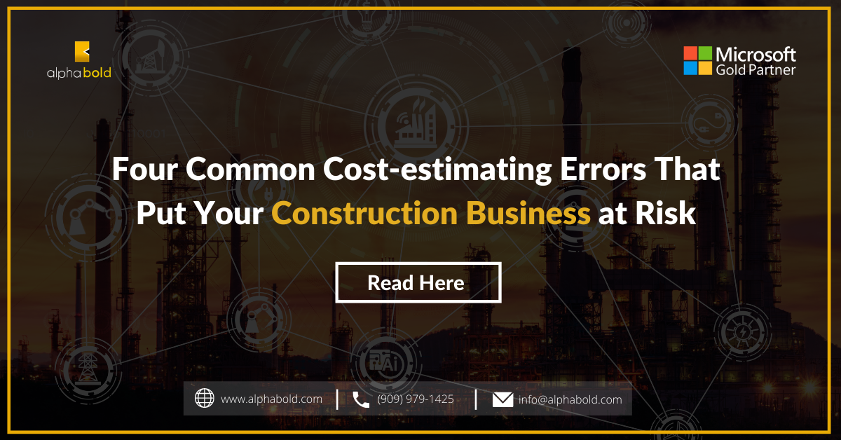 Four common cost-estimation errors that put your construction business at risk